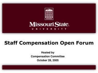 Staff Compensation Open Forum