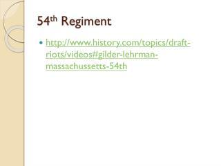 54 th  Regiment