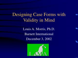 Designing Case Forms with Validity in Mind