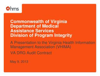 A Presentation to the Virginia Health Information Management Association (VHIMA)