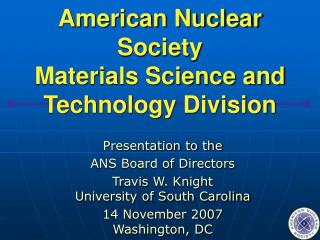 American Nuclear Society Materials Science and Technology Division