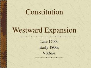 Constitution Westward Expansion