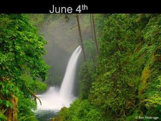 June 4 th
