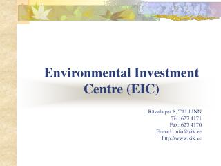 Environmental Investment Centre (EIC)