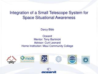 Integration of a Small Telescope System for Space Situational Awareness