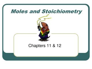 Moles and Stoichiometry