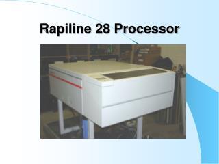 Rapiline 28 Processor