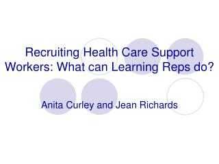 Recruiting Health Care Support Workers: What can Learning Reps do?