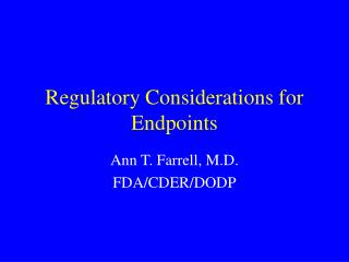 Regulatory Considerations for Endpoints
