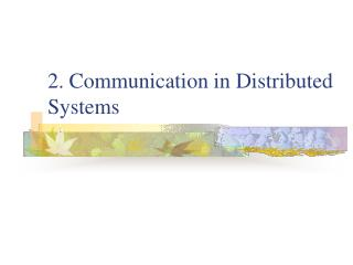 2. Communication in Distributed Systems