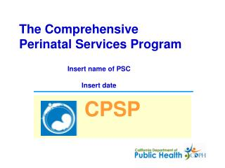 The Comprehensive  Perinatal Services Program