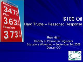 $100 Oil Hard Truths – Reasoned Response