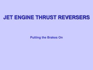 JET ENGINE THRUST REVERSERS