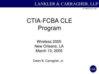 CTIA-FCBA CLE  Program