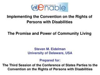 Steven M. Eidelman University of Delaware, USA Prepared for:
