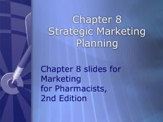 Chapter 8 Strategic Marketing Planning