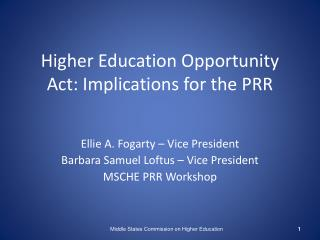 Higher Education Opportunity Act: Implications for the PRR