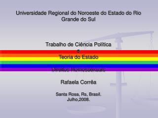Universidade Regional do Noroeste do Estado do Rio Grande do Sul    Trabalho de Ci ncia Pol tica  e  Teoria do Estado  D