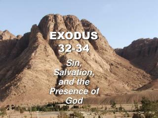 EXODUS 32-34