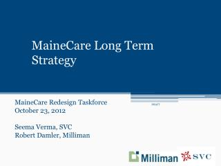 MaineCare  Long Term Strategy