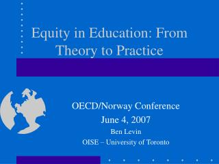 Equity in Education: From Theory to Practice