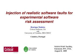 Injection of realistic software faults for experimental software  risk assessment