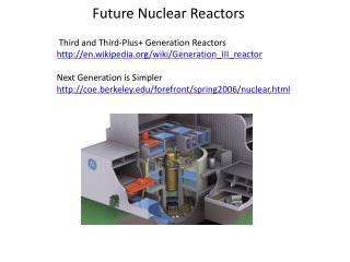 Future Nuclear Reactors