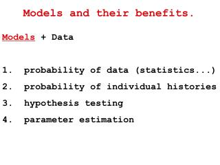 Models and their benefits.