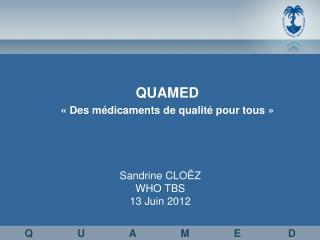 Sandrine CLOËZ WHO TBS 13 Juin 2012