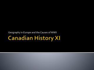 Canadian History XI