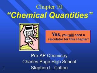 """Chapter 10 """"Chemical Quantities"""""""