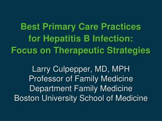 Best Primary Care Practices  for  Hepatitis B Infection:  Focus  on Therapeutic  Strategies