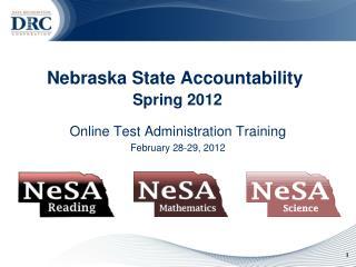 Nebraska State Accountability Spring 2012
