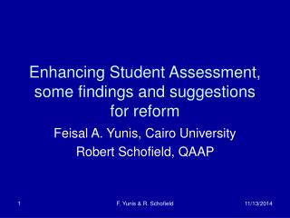 Enhancing Student Assessment, some findings and suggestions for reform
