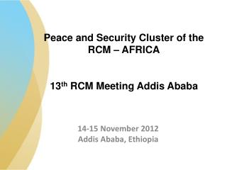 14-15 November 2012 Addis Ababa, Ethiopia