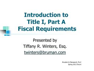 Introduction to  Title I, Part A  Fiscal Requirements