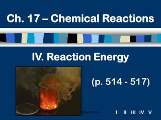 IV. Reaction Energy (p. 514 - 517)