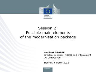 Session 2: Possible main elements  of the modernisation package