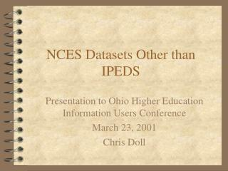NCES Datasets Other than IPEDS