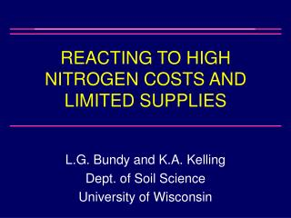 REACTING TO HIGH NITROGEN COSTS AND LIMITED SUPPLIES