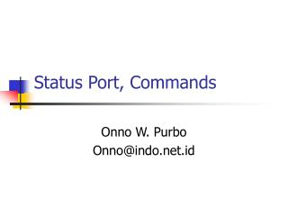 Status Port, Commands
