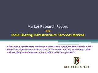 Market Forecast India Hosting Infrastructure Industry