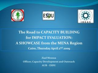 The Road to CAPACITY BUILDING                                         for IMPACT EVALUATION:
