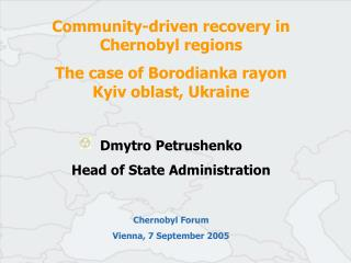 Community-driven recovery in Chernobyl regions The case of Borodianka rayon  Kyiv oblast, Ukraine