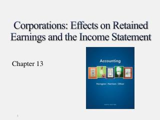 Corporations: Effects  on Retained  Earnings and the Income Statement