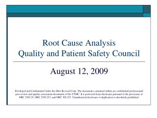 Root Cause Analysis Quality and Patient Safety Council