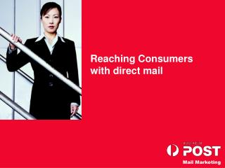 Reaching Consumers with direct mail