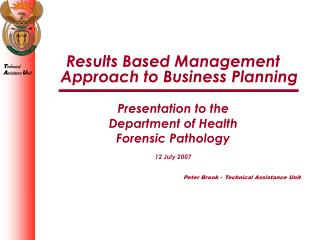 Results Based Management Approach to Business Planning Presentation to the Department of Health