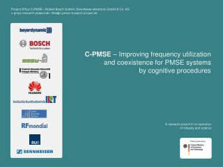 C-PMSE  – Improving frequency utilization and coexistence for PMSE systems by cognitive procedures