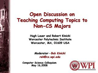 Open Discussion on Teaching Computing Topics to Non-CS Majors
